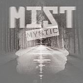 Mystic by Mist