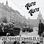 Revolution Day by Tora Tora