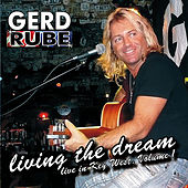 Living the Dream, Vol. 1 de Gerd Rube