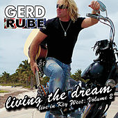 Living the Dream, Vol. 2 de Gerd Rube