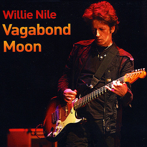 Vagabond Moon by Willie Nile