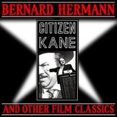 Citizen Kane & Other Film Classics de Bernard Herrmann