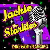 Doo Wop Classics by Jackie & The Starlites