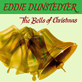The Bells Of Christmas de Eddie Dunstedter