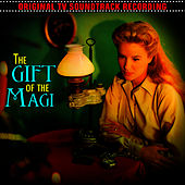 The Gift Of The Magi (Original 1958 TV Soundtrack Recording) by Richard Adler