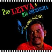 Oye Como Suena de Pio Leyva