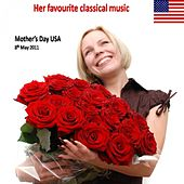 Classical Favourites for Mother's Day (USA `soustitre`) by Various Artists