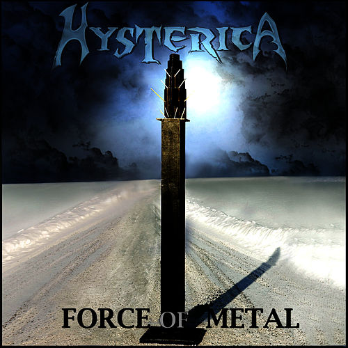 Force of metal by Hysterica
