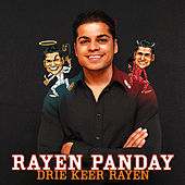 Drie Keer Rayen by Rayen Panday