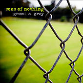 Green & Grey by Sons Of Nothing