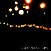Live by Del Shannon