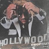 Hollywood Dropout de Mackned