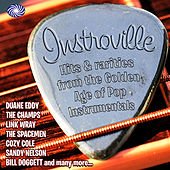 Instroville! Hits & Rarities From The Golden Age Of Pop Instrumentals de Various Artists