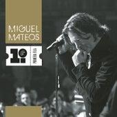 Primera Fila de Miguel Mateos