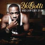 We Can Get It On by Yo Gotti
