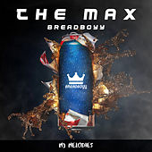 The Max von BreadBoyy