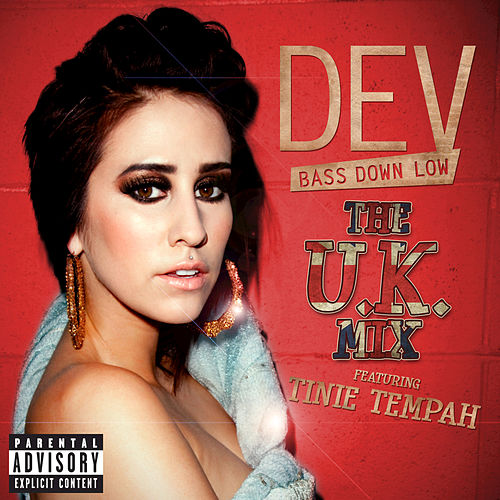 Bass Down Low (The UK Mix) by Dev