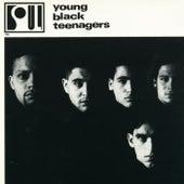 Young Black Teenagers by Young Black Teenagers