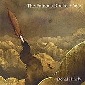 The Famous Rocket Cage by donal hinely