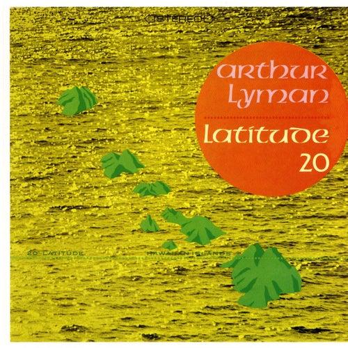 Latitude 20 by Arthur Lyman