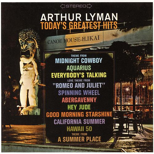 Today's Greatest Hits by Arthur Lyman