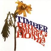 Bring America Home de Timber