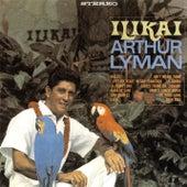 Ilikai von Arthur Lyman