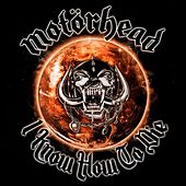 I Know How To Die de Motörhead