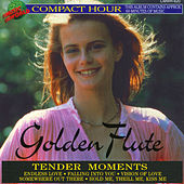 Golden Flute - Tender Moments by Murdo Mcrae