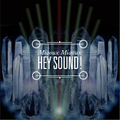 Hey Sound! by Miaoux Miaoux