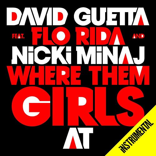 Where Them Girls At (Instrumental) von David Guetta