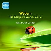 Webern, A.: Works (Complete), Vol. 3 (Robert Craft) (1957) by Various Artists