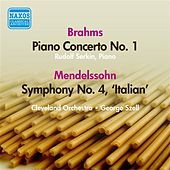 Mendelssohn: Symphony No. 4 / Brahms: Piano Concerto No. 1 (Serkin, Szell) (1947, 1952) by Various Artists