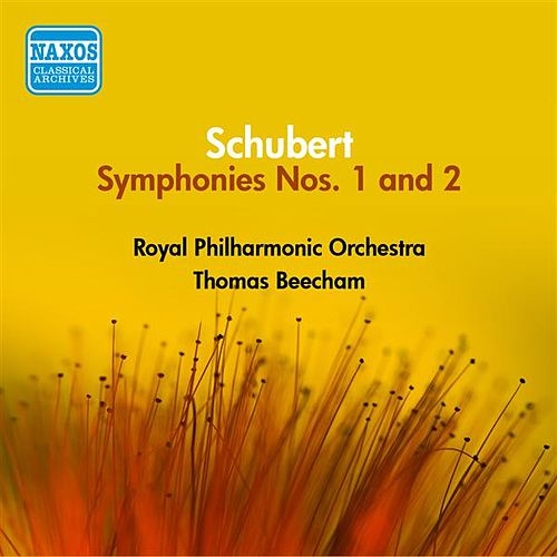 Schubert: Symphonies Nos. 1 and 2 (Beecham) (1953-1954) by Thomas Beecham