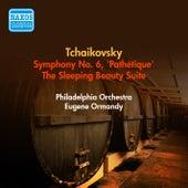 Tchaikovsky, P.I.: Symphony No. 6 / The Sleeping Beauty Suite (Ormandy) (1952) by Eugene Ormandy
