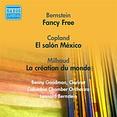 Bernstein, L.: Fancy Free / Copland, A.: El Salon Mexico / Milhaud, D.: La Creation Du Monde (Bernstein) (1951, 1956) von Various Artists