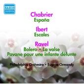 Ravel: Bolero / La Valse / Pavane Pour Une Infante Defunte / Ibert: Escales / Debussy: Clair De Lune / Chabrier: Espana (Ormandy) (1953-1954) by Eugene Ormandy