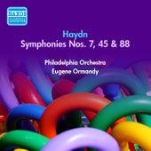 Haydn, J.: Symphonies Nos. 7, 45, 88 (Ormandy) (1947-1952) by Eugene Ormandy