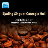 Vocal Recital: Bjorling, Jussi - Schubert, F. / Beethoven, L. / Strauss, R. / Bizet, G. (Bjorling Sings at Carnegie Hall) (1955) von Jussi Bjorling