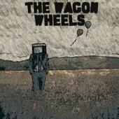 The Wagon Wheels by The Wagon Wheels