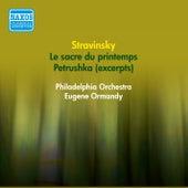 Stravinsky, I.: Petrushka (Excerpts) / Le Sacre De Printemps (Ormandy) (1954-1955) by Eugene Ormandy
