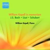 Piano Recital: Kapell, William - Bach, J.S. / Schubert, F. / Liszt, F. (William Kapell in Memoriam) (1945-53) by William Kapell