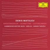 Shostakovich / Schnittke / Lutosławski by Denis Matsuev