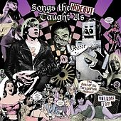Songs the Hideout Taught Us - The Best of the GaragePunk Hideout, Vol. 2 by Various Artists