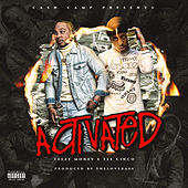 Activated by Teezy Money