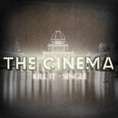 Kill It - Single von Cinema