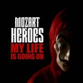 My Life Is Going On (La Casa De Papel) von Mozart Heroes