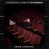 Opening Night: The Instrumentals de John Lindahl