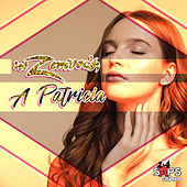 A Patricia by Los Zemvers