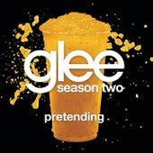 Pretending (Glee Cast Version) by Glee Cast